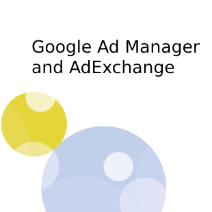 Google Ad Manager and AdExchange